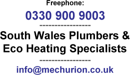 South Wales eco-heating specialists, plumbers & central heating - Mechurion